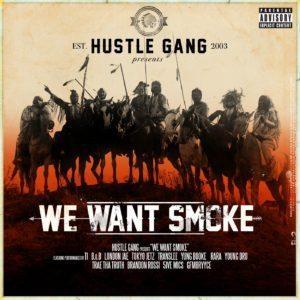 we want smoke hustle gang