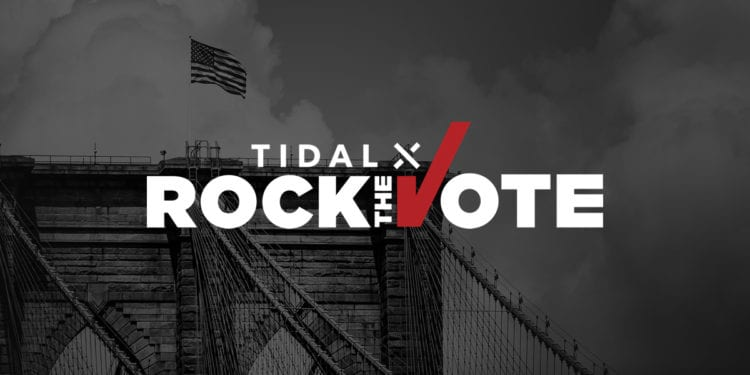 tidal and rock the vote
