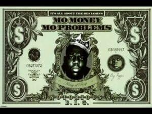 notorious big mo money mo problems